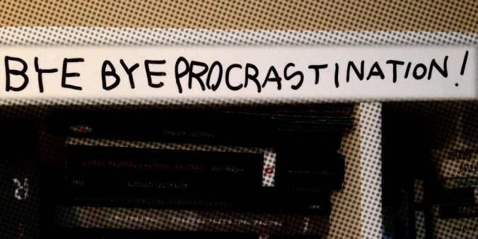 Bye Bye Procrastination!